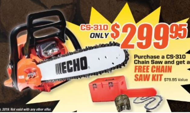 *Purchase a CS-310 Chainsaw and for a limited time receive a free chainsaw kit! Offer Valid September 1st- November 30th 2019!