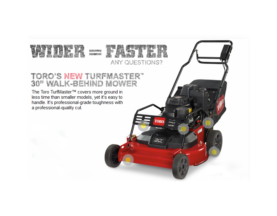 Wider and Faster - Toro 22200