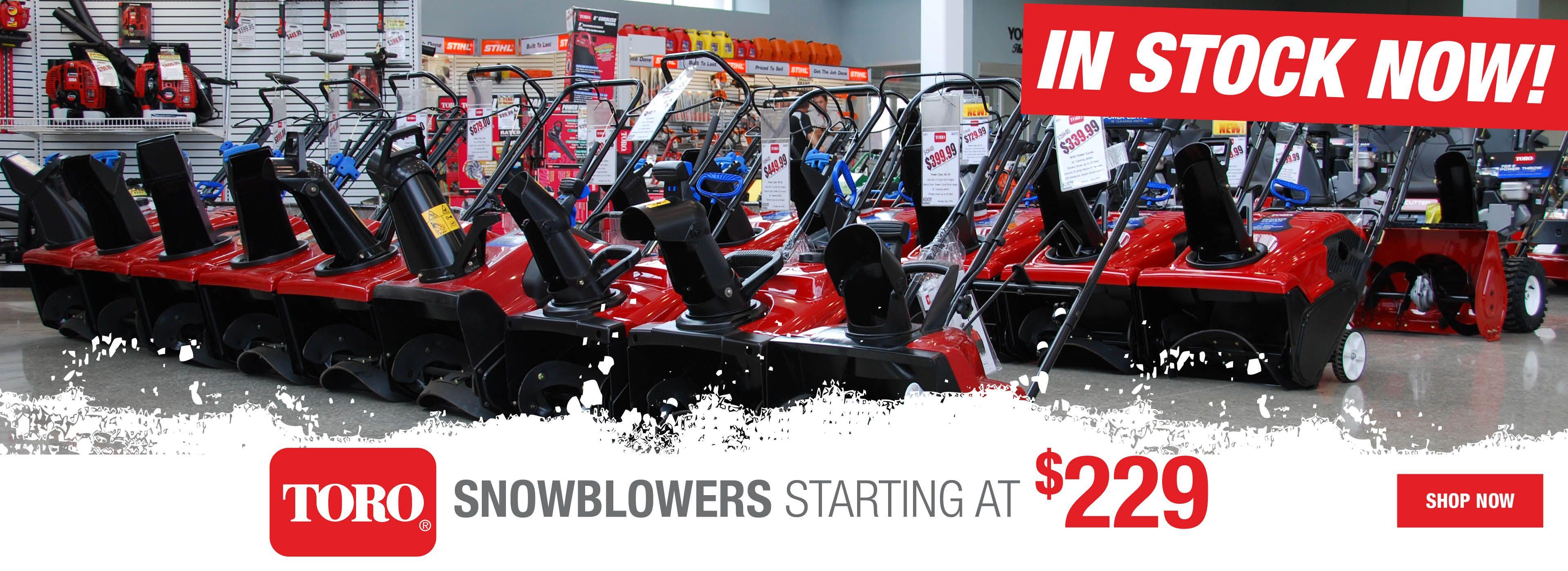 Toro Snowblowers Starting at $229! In Stock NOW!
